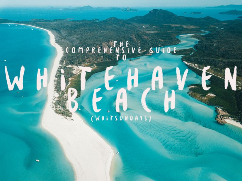 Whitehaven Beach the Comprehensive Guide