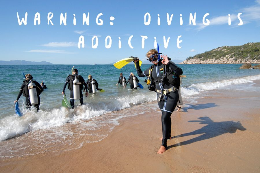 Diving is addictive
