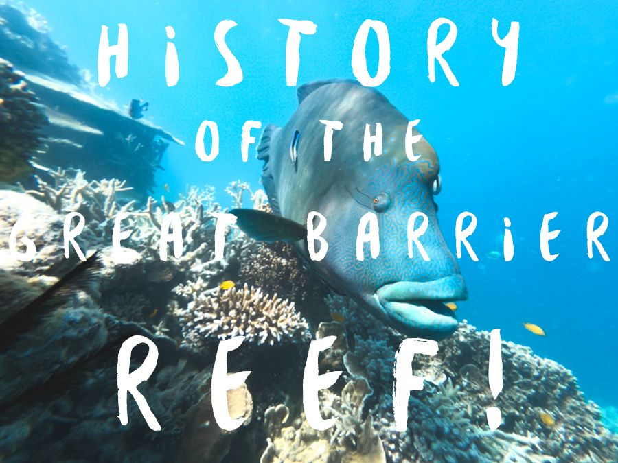 History of the Great Barrier Reef